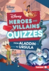 Disney Heroes and Villains Quizzes : From Aladdin to Ursula - eBook