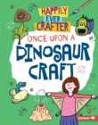 Once Upon a Dinosaur Craft - eBook
