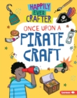 Once Upon a Pirate Craft - eBook
