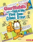 Garfield's (R) Guide to Creating Your Own Comic Strip - eBook