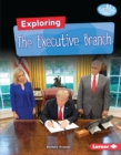 Exploring the Executive Branch - eBook