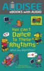 You Can't Dance to These Rhythms : What Are Algorithms? - eBook