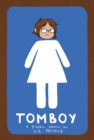 Tomboy : A Graphic Memoir - eBook