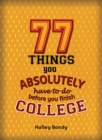 77 Things You Absolutely Have to Do Before You Finish College - eBook