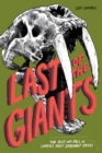 Last of the Giants : The Rise and Fall of Earth's Most Dominant Species - eBook