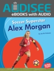 Soccer Superstar Alex Morgan - eBook