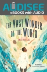 The Vast Wonder of the World : Biologist Ernest Everett Just - eBook