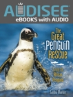 The Great Penguin Rescue : Saving the African Penguins - eBook