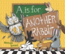 A Is for Another Rabbit - eBook