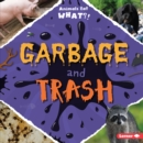 Garbage and Trash - eBook