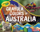 Crayola (R) Colors of Australia - eBook