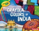 Crayola (R) Colors of India - eBook
