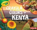 Crayola (R) Colors of Kenya - eBook