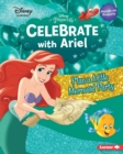 Celebrate with Ariel : Plan a Little Mermaid Party - eBook