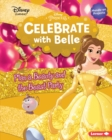 Celebrate with Belle : Plan a Beauty and the Beast Party - eBook