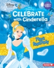 Celebrate with Cinderella : Plan a Royal Party - eBook