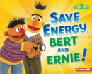 Save Energy, Bert and Ernie! - eBook