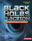 Black Holes in Action (An Augmented Reality Experience) - eBook