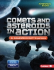 Comets and Asteroids in Action (An Augmented Reality Experience) - eBook