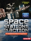 Space Stations in Action (An Augmented Reality Experience) - eBook
