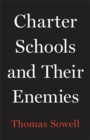 Charter Schools and Their Enemies - Book