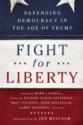 Fight for Liberty : Defending Democracy in the Age of Trump - eBook