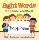 Sight Words 3rd Grade Workbook (Baby Professor Learning Books) - eBook