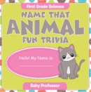 First Grade Science: Name That Animal Fun Trivia - eBook