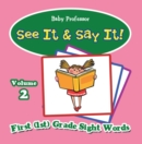 See It & Say It! : Volume 2 | First (1st) Grade Sight Words - eBook
