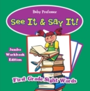 See It & Say It! Jumbo Workbook Edition | First Grade Sight Words - eBook