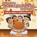 Where Does Thanksgiving Day Come From? | Children's Holidays & Celebrations Books - eBook