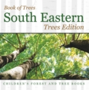 Book of Trees |South Eastern Trees Edition | Children's Forest and Tree Books - eBook