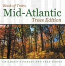 Book of Trees | Mid-Atlantic Trees Edition | Children's Forest and Tree Books - eBook