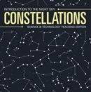 Constellations | Introduction to the Night Sky | Science & Technology Teaching Edition - eBook