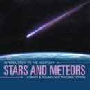 Stars and Meteors | Introduction to the Night Sky | Science & Technology Teaching Edition - eBook
