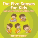 The Five Senses for Kids | 2nd Grade Science Edition Vol 1 - eBook