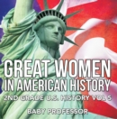 Great Women In American History | 2nd Grade U.S. History Vol 5 - eBook