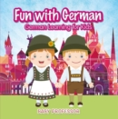 Fun with German! | German Learning for Kids - eBook