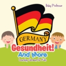 Gesundheit! And More | Learning German for Kids - eBook