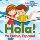 Hola! Yo Hablo Espanol | Children's Learn Spanish Books - eBook