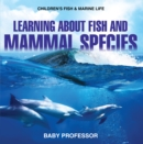 Learning about Fish and Mammal Species | Children's Fish & Marine Life - eBook