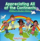 Appreciating All of the Continents | Children's Modern History - eBook