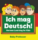 Ich mag Deutsch! | German Learning for Kids - eBook