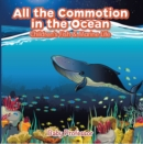 All the Commotion in the Ocean | Children's Fish & Marine Life - eBook