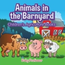 Animals in the Barnyard - Children's Agriculture Books - eBook