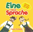 Eine neue Sprache | German Learning for Kids - eBook