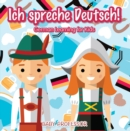 Ich spreche Deutsch! | German Learning for Kids - eBook