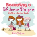 Becoming a Fab Junior Designer | Children's Fashion Books - eBook