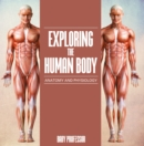 Exploring the Human Body | Anatomy and Physiology - eBook