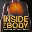 Inside the Body | Anatomy and Physiology - eBook